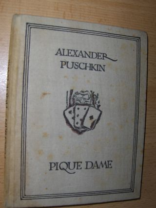 Puschkin, Alexander: PIQUE DAME. Mit Zeichnungen von Mark Kallin.