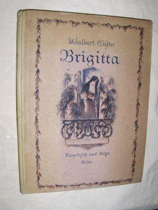 Stifter, Adalbert: Brigitta. Erzählung.
