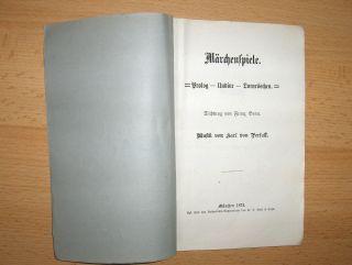 Märchenspiele. Prolog - Undine - Dornröschen. Dichtung von Franz Bonn. Musik von Karl von Perfall *.
