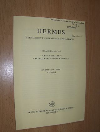 Leonhardt *, Jürgen: DIE BEIDEN METRISCHEN SYSTEME DES ALTERTUMS. + AUTOGRAPH *. Sonderdruck - Estratto - Extraits aus HERMES - ZEITSCHRIFT FÜR KLASSISCHE PHILOLOGIE, 117. Band, 1. Quartal. Heft 1.