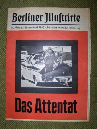 Springer (Verleger), Axel und Peter Boenisch: Das Attentat. Berliner Illustrirte Sonderdruck 1963 - Präsident Kennedys letzter Tag.