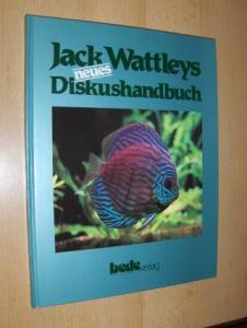 Wattleys, Jack, Bernd Degen (Vorwort) und Dr. Eduard Schmidt-Focke (Vorwort): Neues Diskus-handbuch (Diskushandbuch) - Erfahrungen des bekannten amerikanischen Diskuszüchters.