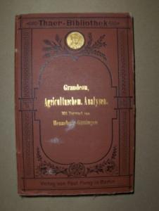 Grandeau, Dr. L. und Dr. W. Henneberg (Vorwort): Handbuch für Agriculturchemische Analysen*.