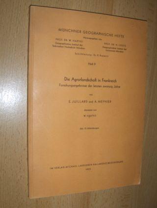 Juillard, E. und A. Meynier: Die Agrarlandschaft in Frankreich *. Forschungsergebnisse der letzten zwanzig Jahre.