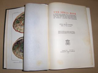 Rogers, Julia Ellen: THE SHELL BOOK. A popular Guide to a knowledge of the families of living Mollusks, and an aid to the identification of Shells native and foreign.