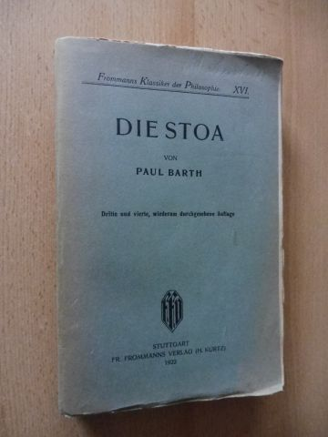 Barth, Paul und Richard Falckenberg (Hrsg.): DIE STOA.