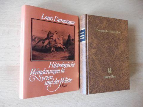 Damoiseau, Louis und Dr. G. Wenzler (Vorwort): Hippologische Wanderungen in Syrien und der Wüste *. 2 Bände in 1 Band.