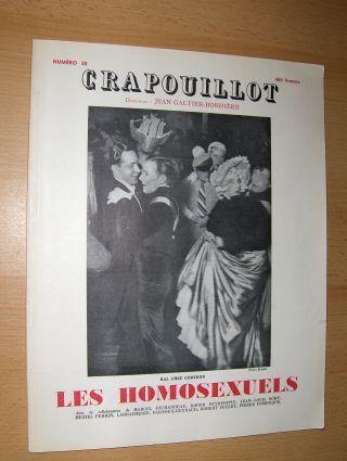 Galtier-Boissiere, Jean: NUMERO SPECIAL 30 - LE CRAPOUILLOT - LES HOMOSEXUELS. Avec la collaboration de Roger Peyrefitte et autres ecrivains.