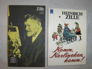 Meyer, Alfred Richard: 2 Bände H. Zille: (1) HEINRICH ZILLE Komm Karlineken, Komm ! *. Alte und neue Berliner Kinderreime.