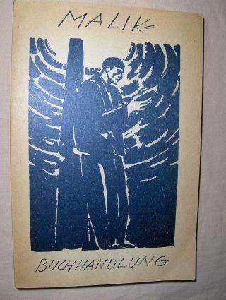 GESAMTKATALOG DER MALIK-BUCHHANDLUNG A.G. Fotomechanischer Nachdruck der Originalausgabe 1925 nach dem Exemplar im MALIK-ARCHIV, PROFESSOR WIELAND HERZFELDE.