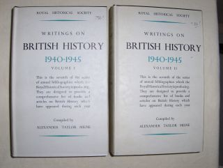 Milne (Compiled), A. Taylor: WRITINGS ON BRITISH HISTORY 1940-1945. 2 Volumes *. A Bibliography of books and articles on the history of Great Britain from about 400 A.D. to 1914, published during the years 1940-45 inclusive, with an Appendix containing a