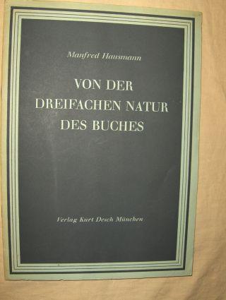 Hausmann, Manfred: VON DER DREIFACHEN NATUR DES BUCHES.