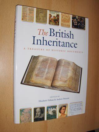 Hallam (Edited by), Elizabeth and Andrew Prescott: The British Inheritance. A TREASURY OF HISTORIC DOCUMENTS.