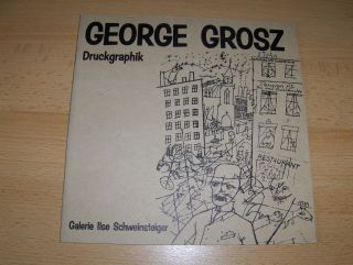 GEORGE GROSZ - Druckgraphik *.