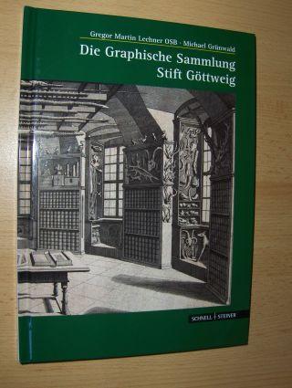 Lechner OSB, Gregor Martin und Michael Grünwald: Die Graphische Sammlung Stift Göttweig. Geschichte und Meisterwerke.