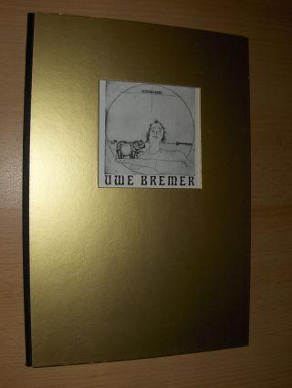 Meyer (Verleger), Andreas J. und Heinz Ohff: UWE BREMER Ölbilder & Radierungen *.