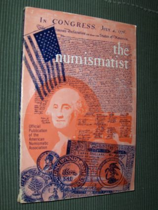 Harris (Editor), N. Neil: the numismatist *. Official Publication of the American Numismatic Association.