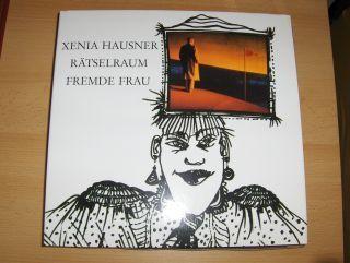 Boeser, Dr. Knut und Xenia Hausner *: XENIA HAUSNER. + AUTOGRAPH *. RÄTSELRAUM - FREMDE FRAU.