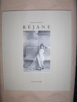 Baudot, Francois: REJANE *. La Reine du boulevard / die Königin des Boulevardtheaters (mit 2Sprach.-Booklet English a. German).