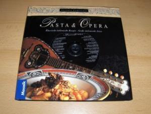 Carluccio, Antonio: Pasta & Opera *. Klassische italienische Rezepte. Große italienische Arien.