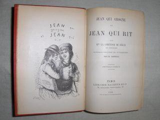 Segur (Nee Rostopchine), Mme la Comtesse de: JEAN QUI GROGNE et JEAN QUI RIT *. Ouvrage illustre de 70 Vignettes par H. Castelli.