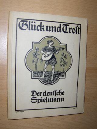 Glück und Trost *. Ein Buch zur inneren Einkehr, von den wahren und falschen Schätzen des Lebens. Bildschmuck von Hans Schwergele.