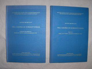 Moortgat, Anton: TELL CHUERA IN NORDOST-SYRIEN *. Vorläufiger Bericht über die dritte Grabungskampagne 1960 / Bericht über die vierte Grabungskampagne 1963. 2 Bände.