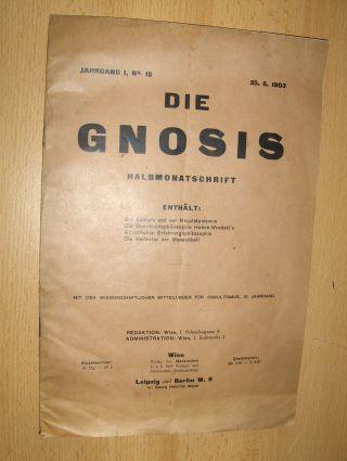 Maschlufsky (Verantw. Redakteur), Ph. und Karl Bleibtreu: (HEFT) DIE GNOSIS - HALBMONATSCHRIFT - Jahrgang I, Nr 12 - 25.06.1903. Enthält: (nur Ausschnitt !) Die Kabbala und der Neuplatonismus / Die Geschichtsphilosophie Hoeene-Wronski`s / Konstruktive ...