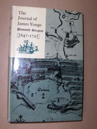Poynter (Edited), F. N. L.: The Journal of James Yonge (1647-1721).
