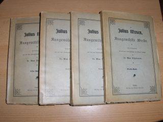 Mosen, Julius und Dr. Max Zschommler: Julius Mosens ausgewählte Werke in 4 Bände. Herausgegeben und mit einer Lebensgeschichte des Dichters versehen von Dr. Max Zschommler.