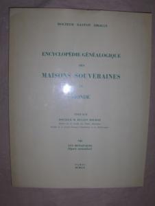 Sirjean, Dr. Gaston und Dr. M. Dugast Rouille (Preface): LES BONAPARTE (lignee masculine) *.