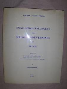 Sirjean, Dr. Gaston und Dr. M. Dugast Rouille (Preface): LES BOURBONS *.