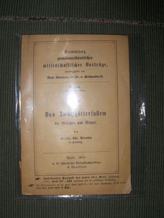 Petersen, Prof. Chr.: Das Zwölfgöttersystem der Griechen und Römer *.