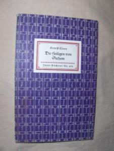 Claes, Ernest: Die Heiligen von Sichem - Mit Zeichnungen von Felix Timmermanns *. Insel-Bücherei Nr. 483.
