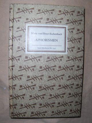 Ebner-Eschenbach, Marie von und Karl Krolow (Nachwort): APHORISMEN. Insel-Bücherei Nr. 543.