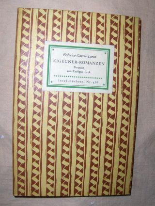 Lorca, Federico Garcia: ZIGEUNER-ROMANZEN. Insel-Bücherei Nr. 566.
