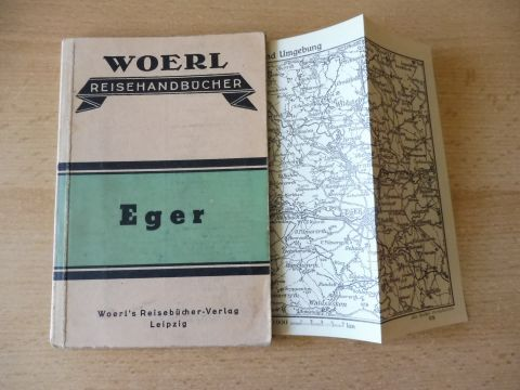 Woerl (Hrsg.): Woerl's Reisehandbücher. Illustrierte Führer durch EGER und Umgebung.