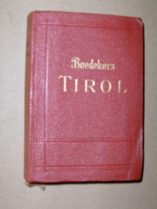 Baedeker, Karl: TIROL Vorarlberg Westliches Salzburg Hochkärnten. Handbuch für Reisende.