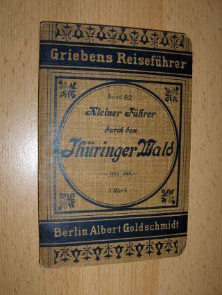 Griebens Reiseführer Band 82 - Kleiner Führer durch den Thüringer Wald.