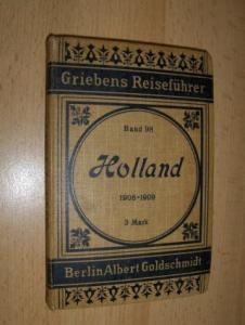 Fiedler, O.: Griebens Reiseführer Band 98 - Holland. Bearbeitet von O. Fiedler.