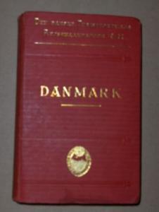 DANMARK *. Haandbog for Rejsende. Sjaelland med omliggende Oer og Bornholm. - Fyen og Jylland.