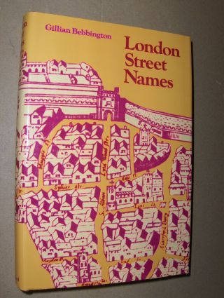 Bebbington, Gillian: London Street Names.