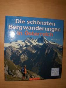 Dumler, Helmut: Die schönsten Bergwanderungen in Österreich *. Mit fünf Touren von Wolfgang Heitzmann.