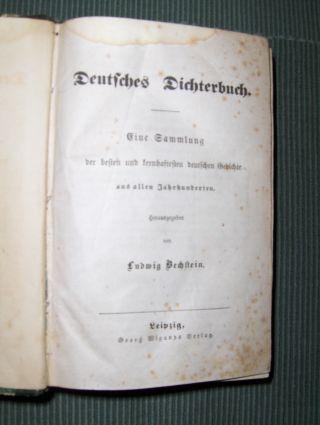 Bechstein (Hrsg.), Ludwig: Deutsches Dichterbuch. Eine Sammlung der besten und lernhaftesten deutschen Gedichte aus allen Jahrhunderten.