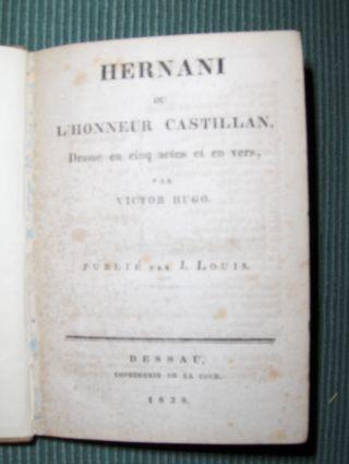 Hugo, Victor: Hernani ou l'Honneur Castillan. Drame en cinq actes et en vers.