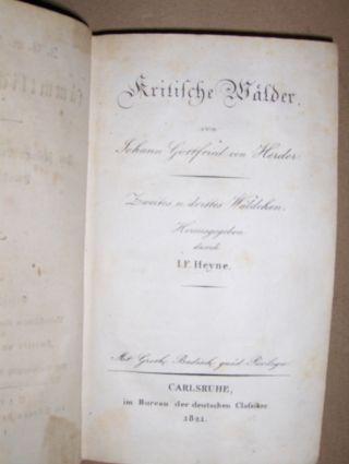 Herder, Johann Gottfried von und I.F. Heyne (Hrsg. v.): Kritische Wälder - Zweites u. drittes Wäldchen.