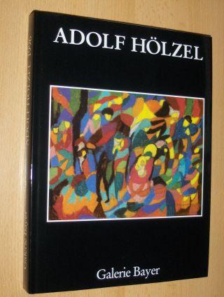 Bayer, Rudolf: ADOLF HÖLZEL. PASTELLE UND ZEICHNUNGEN *.