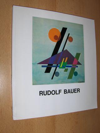 """Bauer, Rudolf und Gmurzynska: RUDOLF BAUER *. Mit (Nachdruck) """"Der Sturm"""" - Leitung: Herwarth Walden - November 1917 - 57. Ausstellung Rudolf Bauer + """"Expressionismus DIE KUNSTWENDE"""" (Beitrag v. R.Bauer)."""