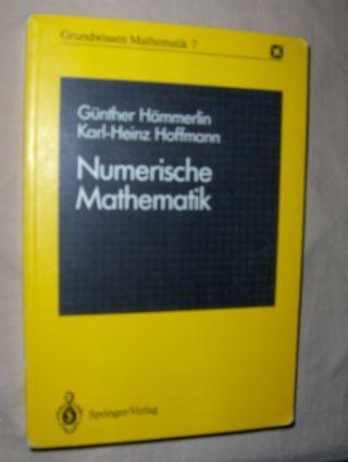 Hämmerlin, Günther und Karl-Heinz Hoffmann: Numerische Mathematik *.