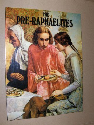 Harding, James: THE PRE-RAPHAELITES.